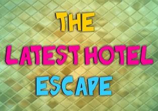 The Latest Hotel Escape