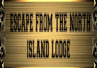 The North Island Lodge Escape