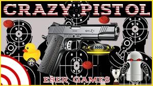 Crazy Pistol